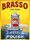 MSC10301 BRASSO THE NEW LIQUID METAL POLISH VINTAGE STYLE HOUSEHOLD EXTRA LARGE METAL ADVERTISING WALL SIGNS