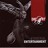 "Funeral Entertainmentvon ""Die Art"""