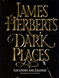 James Herbert's Dark Places: Locations and Legends (0002554968) by JAMES HERBERT