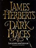 James Herbert's Dark Places: Locations and Legends (0002554968) by JAMES HERBERT