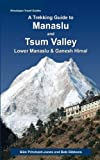 img - for A Trekking Guide to Manaslu and Tsum Valley book / textbook / text book