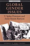 Global Gender Issues: Second Edition (Dilemmas in World Politics)