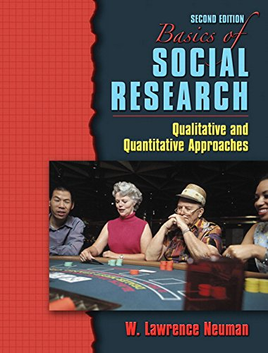 Basics of Social Research: Qualitative and Quantitative Approaches (2nd Edition)