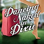 Dancing Naked in Dixie | Lauren Clark