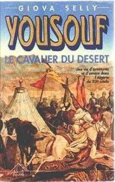 Yousouf, le cavalier du désert