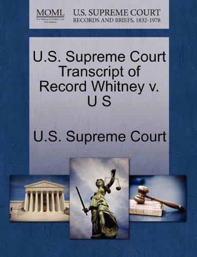 U.S. Supreme Court Transcript of Record Whitney v. U S