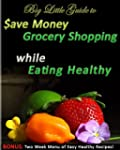 Big Little Guide to Save Money Grocer...