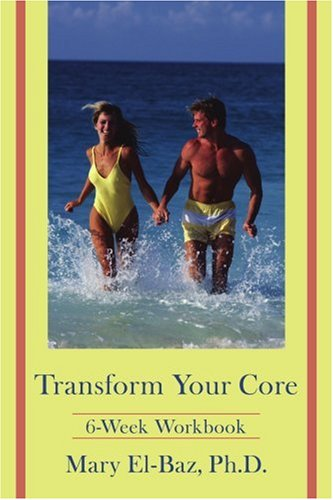 Transform Your Core: 6-Week Workbook