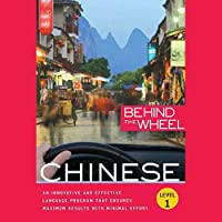 Behind the Wheel - Mandarin Chinese 1 (       ungekürzt) von Behind the Wheel, Mark Frobose