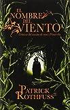 El nombre del viento: Cronicas del asesino de reyes: Primer dia (Spanish Edition) by Patrick Rothfuss (2013-09-03)