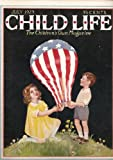 img - for CHILD LIFE. THE CHILDREN'S OWN MAGAZINE. July, 1929. Volume VIII, Number VII. book / textbook / text book