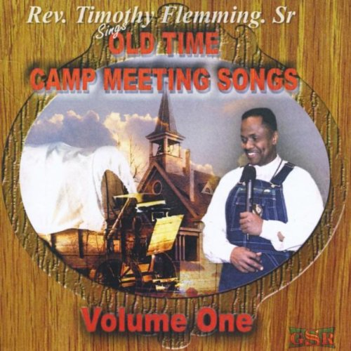 Old Time Camp Meeting Songs, Vol. One