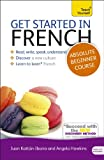 Catrine Carpenter Get Started in Beginner's French (Learn French with Teach Yourself) (Teach Yourself Language)