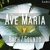 Ave Maria ( Bach , Gounod )