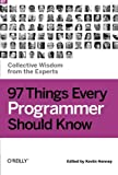 img - for 97 Things Every Programmer Should Know: Collective Wisdom from the Experts book / textbook / text book