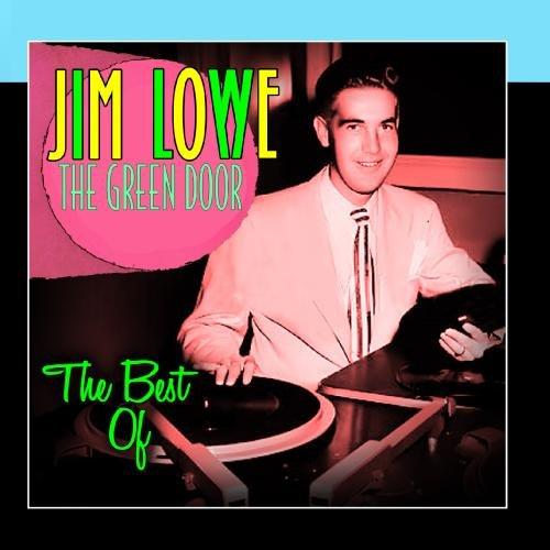 Jim Lowe - The Green Door - The Best Of - Zortam Music