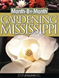 img - for Month-by-month Gardening In Mississippi book / textbook / text book