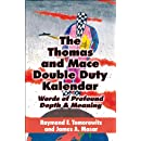 The Thomas and Mace Double Duty Kalendar: Words of Profound Depth & Meaning