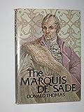 img - for The Marquis de Sade by Donald Serrell Thomas (1976-10-03) book / textbook / text book