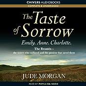 The Taste of Sorrow   [Jude Morgan]
