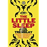 The Little Sleep: A Novelby Paul Tremblay