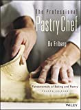 img - for The Professional Pastry Chef: Fundamentals of Baking and Pastry, 4th Edition book / textbook / text book