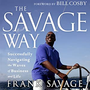 The Savage Way Audiobook