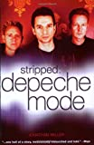 Stripped: The True Story of Depeche Mode (1844494152) by Miller, Jonathan