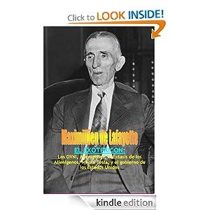 El Exotericon: Los OVNI, Alienígenos, el Éxtasis de los Alienígenos, Nikola Tesla, y el gobierno de los Estados Unidos. (Spanish Edition)