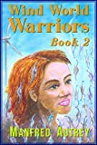Wind World Warriors, Book 2