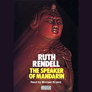 The Speaker of Mandarin: A Chief Inspector Wexford Mystery, Book 12 (Unabridged) | [Ruth Rendell]