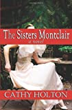 The Sisters Montclair: A Novel