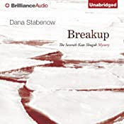 Breakup: A Kate Shugak Novel, Book 7 | [Dana Stabenow]