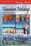 img - for Hawaiian Holidays, Volume 1 [Mele Kalikimaka, Baby: Sex on the Beach] (Siren Publishing Menage Amour) book / textbook / text book
