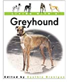 Living With a Greyhound: Book with Bonus DVD (Living with a Pet Series)