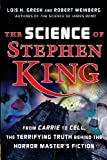 Lois H. Gresh The Science of Stephen King: From
