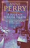 A Sudden Fearful Death (William Monk)