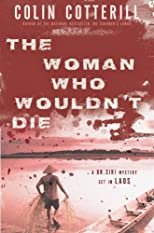 The Woman Who Wouldn't Die (Dr. Siri Paiboun)