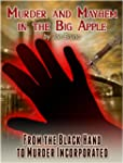 Murder and Mayhem in the Big Apple -...