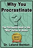 Time Management - Why We Procrastinate Book 13 (
