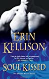 Soul Kissed (Shadow Kissed) by Erin Kellison