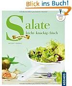 Salate: leicht, knackig, frisch