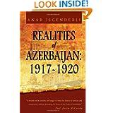 REALITIES OF AZERBAIJAN 1917-1920