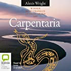 Carpentaria Audiobook by Alexis Wright Narrated by Isaac Drandich