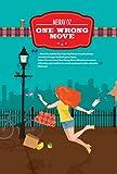 One Wrong Move: A Romance Novel (Romantic Comedy)