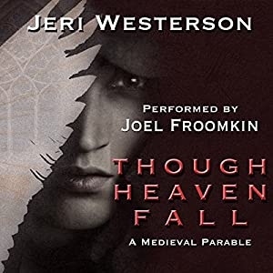 Though Heaven Fall Audiobook