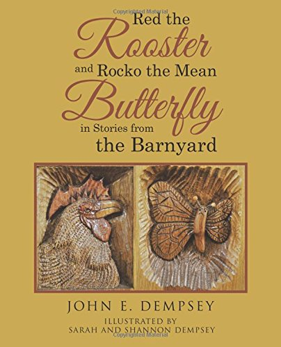 red-the-rooster-and-rocko-the-mean-butterfly-in-stories-from-the-barnyard