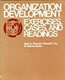 Organization Development: Exercises, Cases, and Readings