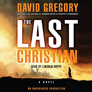 The Last Christian: A Novel | [David Gregory]