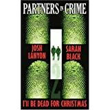 I'll Be Dead for Christmas Partners in Crime#2by Josh Lanyon